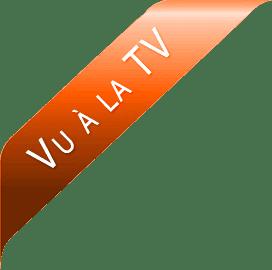 Vu à la télévision